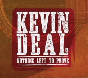 kevin-deal-nothing-left-to-prove